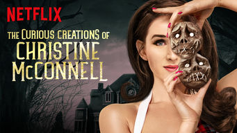 The Curious Creations of Christine McConnell (2018)