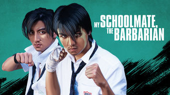 My Schoolmate, the Barbarian (2001)