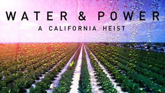 Water & Power: A California Heist (2017)