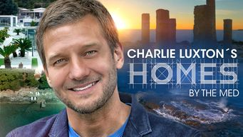 Charlie Luxton's Homes by the Med (2017)