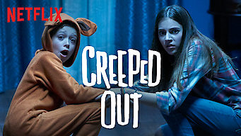 Creeped Out (2017)