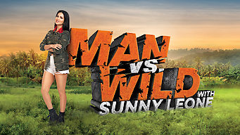 Man vs Wild with Sunny Leone (2018)