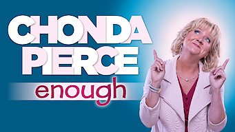 Chonda Pierce: Enough (2017)