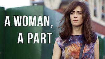 A Woman, a Part (2016)