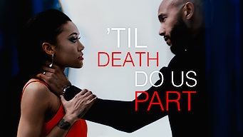 'Til Death Do Us Part (2017)