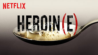 Heroin(e) (2017)