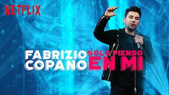 Fabrizio Copano: Solo pienso en mi (2017)