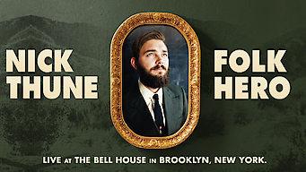 Nick Thune: Folk Hero (2014)