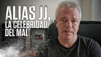 Alias JJ, la celebridad del mal (2017)