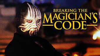 Breaking the Magician's Code: Magic's Biggest Secrets Finally Revealed (2009)