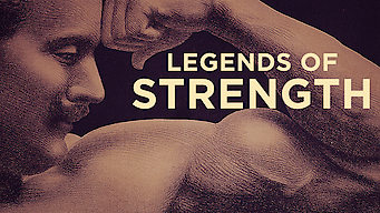 Legends of Strength (2017)