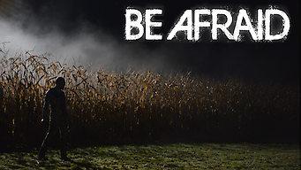 Be Afraid (2017)
