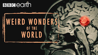 Weird Wonders of the World (2016)
