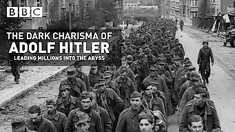 The Dark Charisma of Adolf Hitler: Leading Millions into the Abyss (2012)