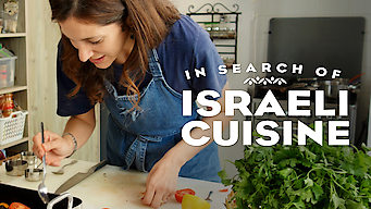 In Search of Israeli Cuisine (2017)