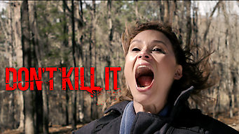 Don't Kill It (2017)