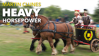 Martin Clunes: Heavy Horsepower (2013)