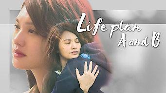 Life Plan A and B (2016)