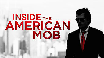 Inside the American Mob (2013)