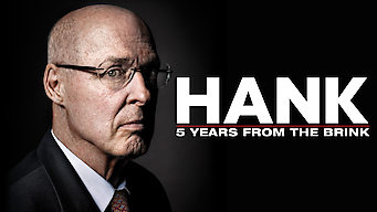 Hank: Five Years from the Brink (2013)