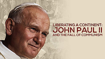 Liberating a Continent: John Paul II and the Fall of Communism (2016)