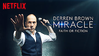 Derren Brown: Miracle (2018)