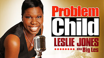 Problem Child: Leslie Jones (2009)