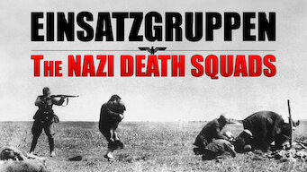 Einsatzgruppen: The Nazi Death Squads (2009)