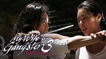 My Wife Is a Gangster 3: HK Edition (2006)
