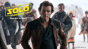 Solo: A Star Wars Story (Spanish Version) (2018)