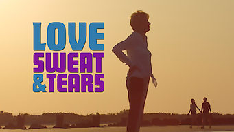 Love, Sweat and Tears (2016)