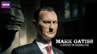 Mark Gatiss: A Study in Sherlock (2016)