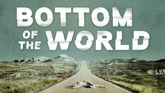 Bottom of the World (2017)
