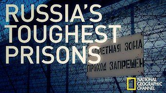 Inside Russia's Toughest Prisons (2011)