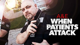 A&E: When Patients Attack