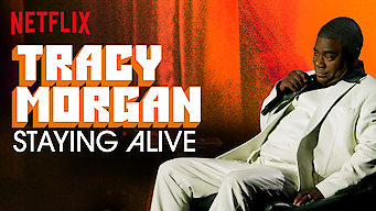 Tracy Morgan: Staying Alive (2017)
