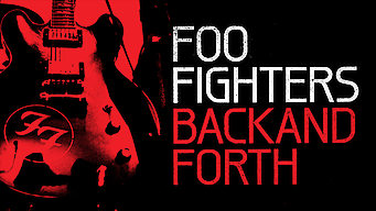 Foo Fighters: Back and Forth (2011)