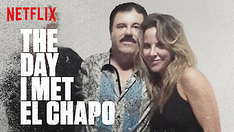 The Day I Met El Chapo (2017)