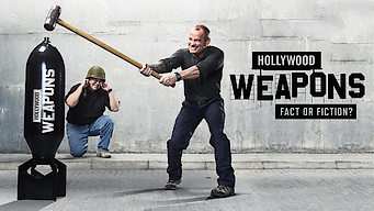 Hollywood Weapons: Fact or Fiction? (2018)