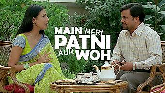 Main, Meri Patni Aur Woh (2005)