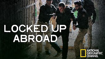 Locked Up Abroad (2013)