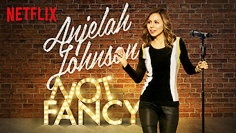 Anjelah Johnson: Not Fancy (2015)