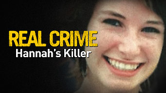 Real Crime: Hannah's Killer (2009)