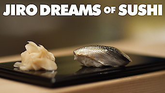 Jiro Dreams of Sushi (2011)