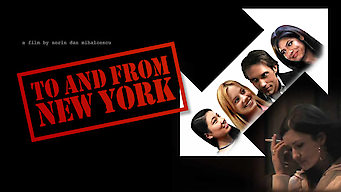 To and From New York (2006)