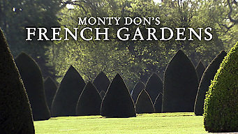 Monty Don's French Gardens (2013)