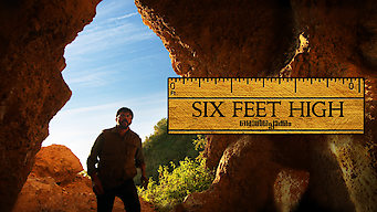 Six Feet High (2014)