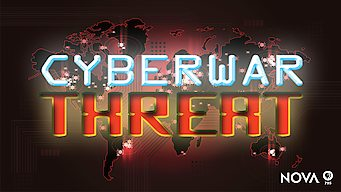 NOVA: CyberWar Threat (2015)