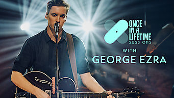 Once in a Lifetime Sessions with George Ezra (2018)