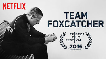 Team Foxcatcher (2016)